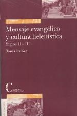 Mensaje evangélico y cultura helenística. Siglos II y III