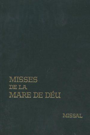 Misses de la Mare de Déu. Missal