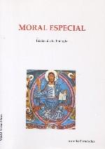 Moral Especial. Iniciació a la Teologia