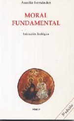 Moral fundamental. Iniciación teológica