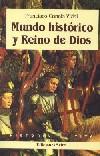 Mundo histórico y Reino de Dios