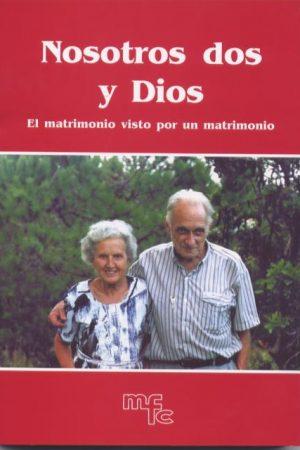 Nosotros dos y Dios