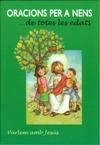 Oracions per a nens... de totes les edats
