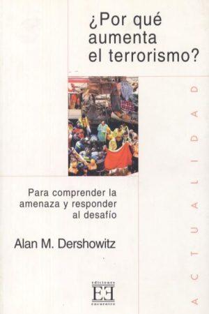 ¿Por qué aumenta el terrorismo?