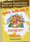 Pregària Eucarística per a les celebracions amb infants 3 per Advent i Nadal