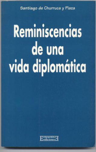Reminiscencias de una vida diplomática