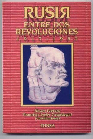 Rúsia entre dos revoluciones 1917-1992