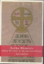 Sacra Némesis. NUevas historias de nacionalistas vascos