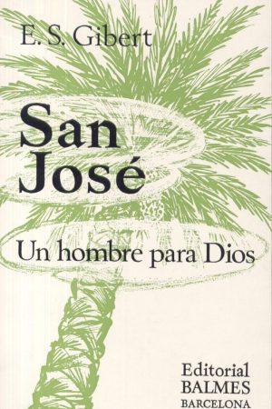 San José. Un hombre para Dios
