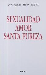 Sexualidad amor santa pureza