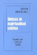 Síntesis de espiritualidad católica