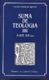 Suma de teología. Vol. III