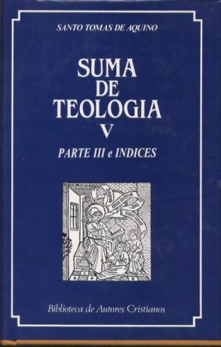 Suma de teología. Vol. V