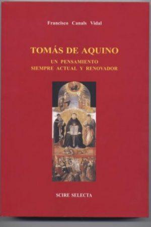 Tomás de Aquino. Un pensamiento siempre actual y renovador