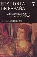 Los Trastámara y los Reyes Católicos