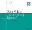 San Pablo: ¿una teología de la Iglesia?