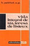 Vida integral de Santa Teresa de Lisieux
