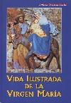 Vida ilustrada de la Virgen María