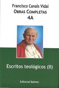 Obras completas de Francisco Canals. 4A: Escritos teológicos (II)