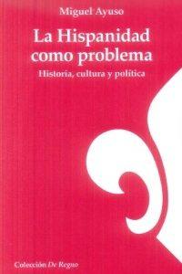 La Hispanidad como problema