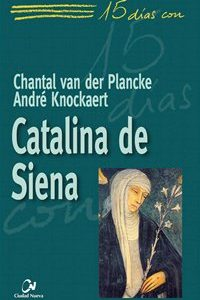 15 días con Catalina de Siena