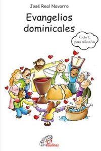 Evangelios Dominicales Ciclo C para niños/as de 8 a 12 años
