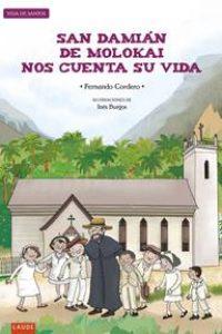 San Damián de Molokai nos cuenta su vida