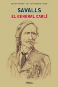 Savalls. El general carlí
