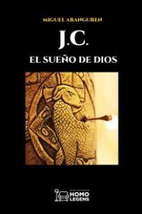 J.C. El sueño de Dios