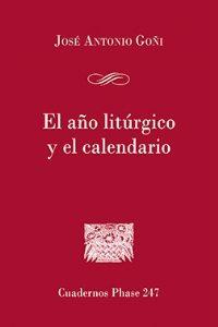 El año litúrgico y el calendario