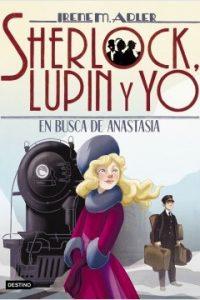 Sherlock, Lupin y yo 15. En busca de Anastasia
