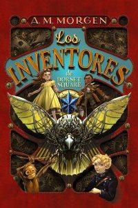 Los inventores de Dorset Square: Libro 1