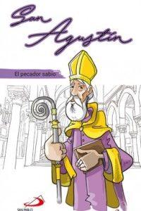 San Agustín. El pecador sabio