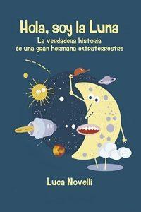 Hola, soy la luna