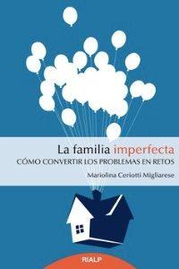 La familia imperfecta