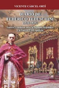 Diario de Federico Tedeschini (1931 – 1939)