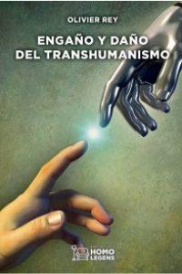 Engaño y daño del transhumanismo