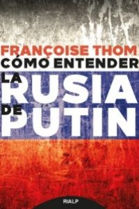 Cómo entender la Rusia de Putin