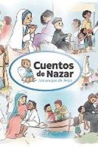 Cuentos de Nazar. Los amigos de Jesús
