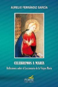 Celebremos a María