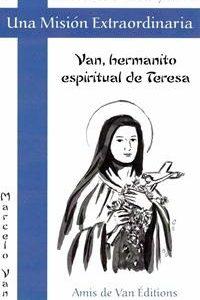 Una misión extraordinaria 5.  Van, hermanito espiritual de Teresa