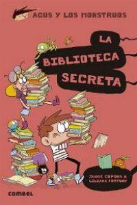 Agus y los monstruos 16: La biblioteca secreta