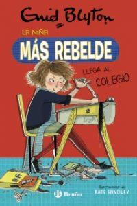 La niña más rebelde, 1. La niña más rebelde llega al colegio