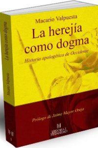 La herejía como dogma