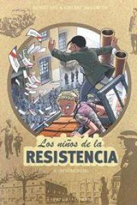 Los niños de la Resistencia 6. ¡Desobedecer!