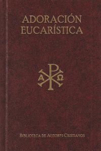 Textos litúrgicos para la adoración eucarística