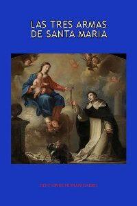 Las tres armas de Santa María