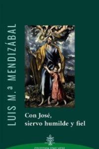 Con José, siervo humilde y fiel