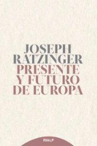 Presente y futuro de Europa