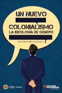 Un nuevo colonialismo